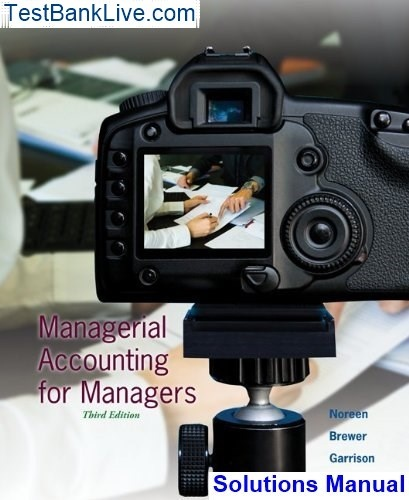 managerial accounting garrison noreen brewer 14th edition solutions manual pdf